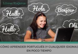 Cómo aprender portugués en poco tiempo