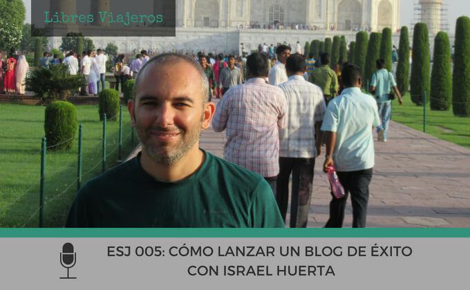 Israel Huerta El Bloguero Novato