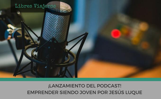 Lanzamiento del podcast emprender siendo joven